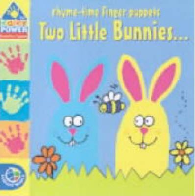 Rhyme-Time Finger Puppets: Two Little Bunnies