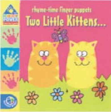 Rhyme-Time Finger Puppets: Two Little Kittens