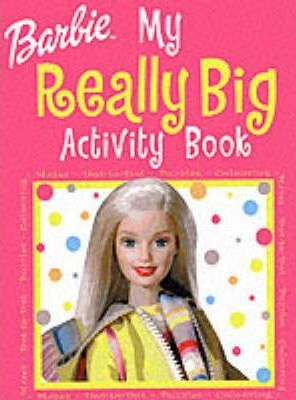 My Really Big Activity Book: Barbie
