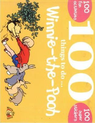 100 Things to Do with Winnie-the-Pooh