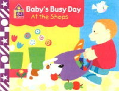 Baby's Busy Day at the Shops