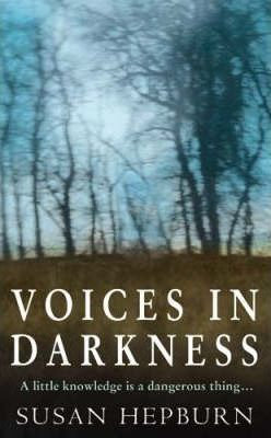 Voices in Darkness
