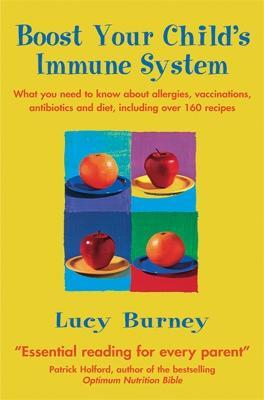Boost Your Child's Immune System - Lucy Burney