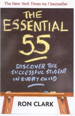 The Essential 55 : Discover the successful student in every child