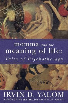 Results for irvin d yalom book depository momma and the meaning of life negle