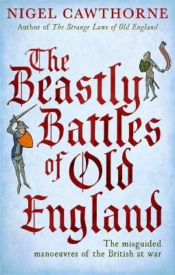The Beastly Battles Of Old England
