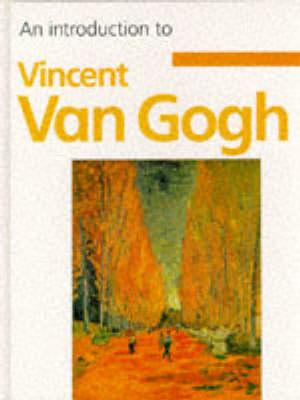 An Introduction To Van Gogh