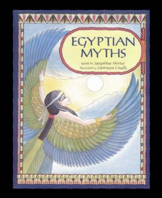 Myths and Legends: Egyptian Myths