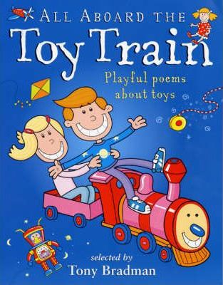 Poetry Picture: All Aboard the Toy Train - playful poems about toys