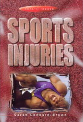 Health Issues: Sports Injuries