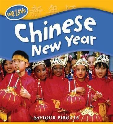 We Love Festivals: Chinese New Year