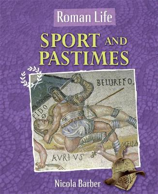 Roman Life: Sport and Pastimes