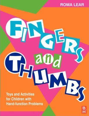 Fingers and Thumbs