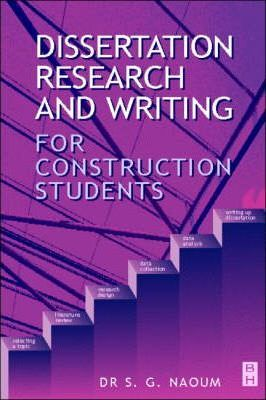 dissertation research & writing for construction students by dr naoum