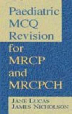 Paediatric MCQ Revision for MRCP Part 1