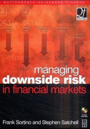 Managing Downside Risk in Financial Markets