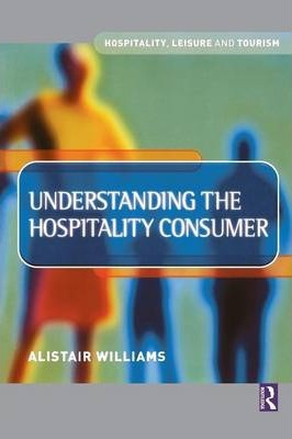 Understanding the Hospitality Consumer