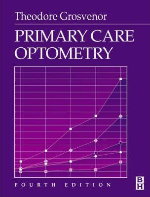 Primary Care Optometry : Theodore Grosvenor : 9780750673082