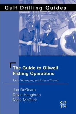 The guide to oilwell fishing operations: david haughton.
