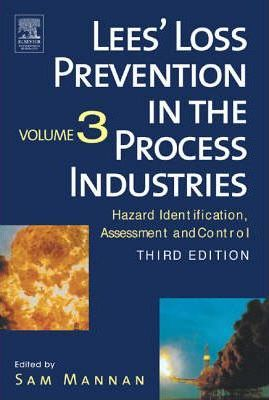 Lee's Loss Prevention in the Process Industries