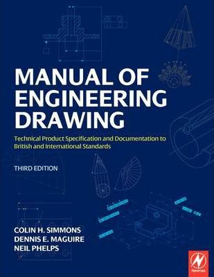 Manual Of Engineering Drawing Colin Simmons 9780750689854