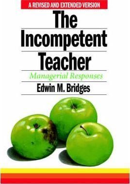 The Incompetent Teacher: Managerial Responses