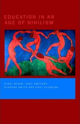 Education in an Age of Nihilism