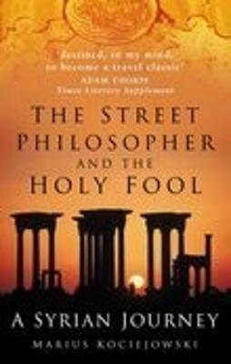 Street Philosopher and the Holy Fool