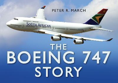 the boeing 747 story peter r march 9780750944854 rh bookdepository com
