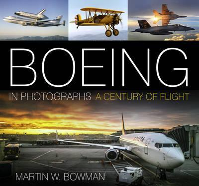 Boeing in Photographs : A Century of Flight