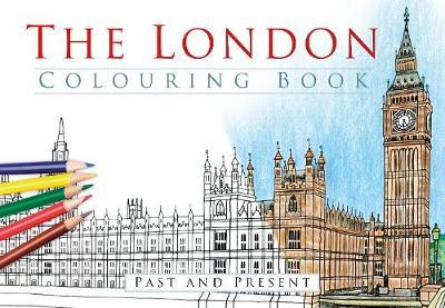The London Colouring Book Past And Present