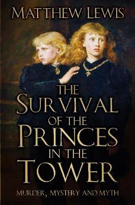 The Survival of the Princes in the Tower