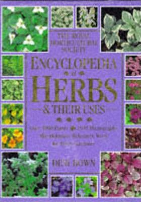 Royal Horticultural Society Encyclopedia of Herbs and Their Uses