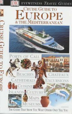 Cruise Guide to Europe and the Mediterranean