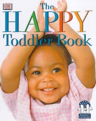 The Happy Toddler Book