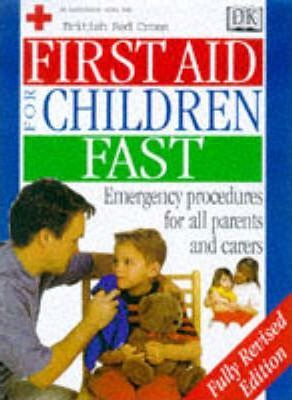 First Aid for Children Fast