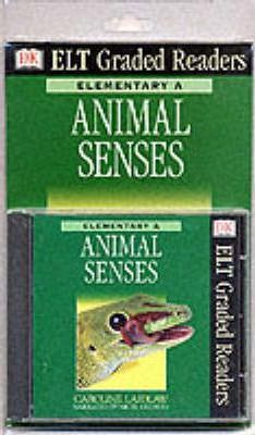ELT Graded Readers: Animal Senses