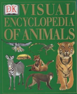 VISUAL ENCYCLOPEDIA OF ANIMALS 1st Edition - Paper