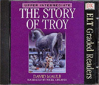 Dk ELT Graded Readers: Story of Troy (Audio CD)