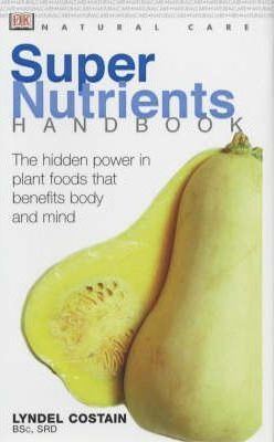 Super Nutrients Handbook