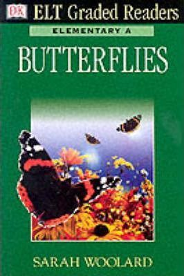 Dk ELT Graded Readers - Elementary A: Butterflies