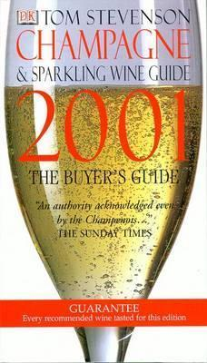 The Champagne and Sparkling Wine Guide 2001