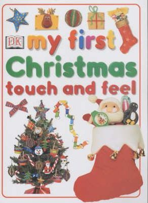 My First Christmas Touch and Feel Book