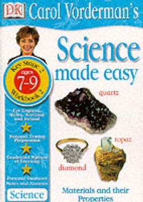 Science Made Easy: Materials and Their Properties Bk.2