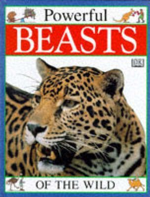 Powerful Beasts of the Wild