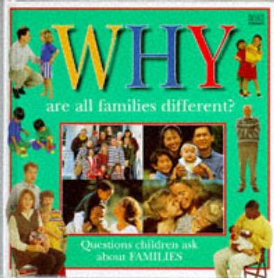 Why are All Families Different?