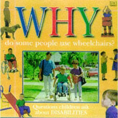 Why Do Some People Use Wheelchairs?
