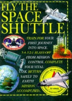 Fly the Space Shuttle