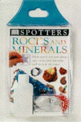 The Spotter's Guide to Rocks and Minerals