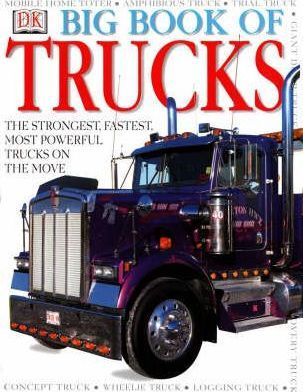 DK Big Book of Trucks